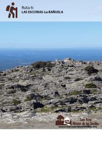 Ruta Las Escorias - La Bañuela. C.R. Mirador de los Tomillos
